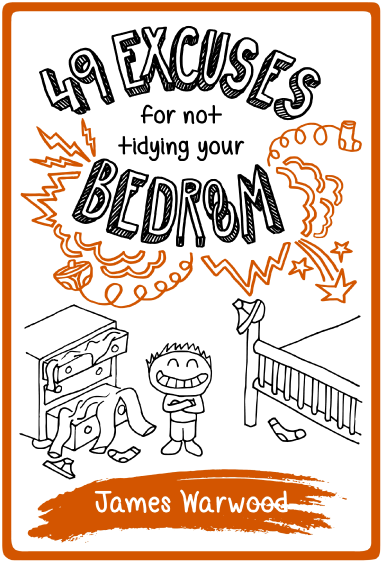 49 Excuses for Not Tidying Your Bedroom