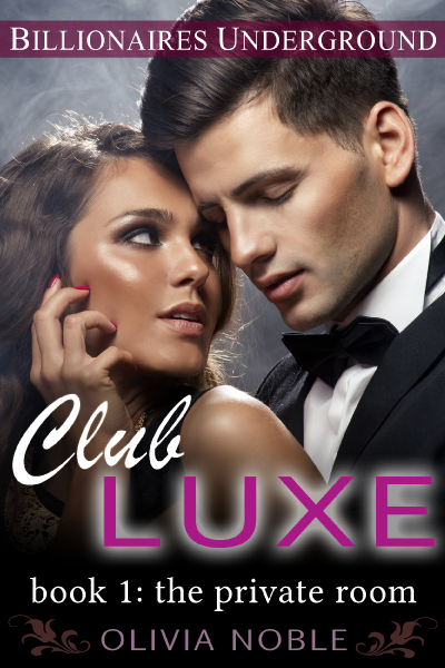 Club Luxe 1: The Private Room