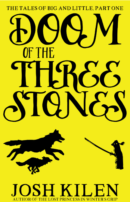 Doom of the Three Stones - The Tales of Big and Little #1