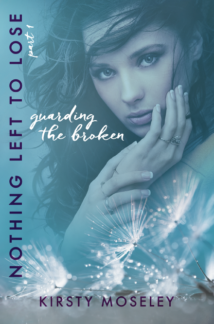 Guarding the Broken (Nothing Left to Lose, Part 1)