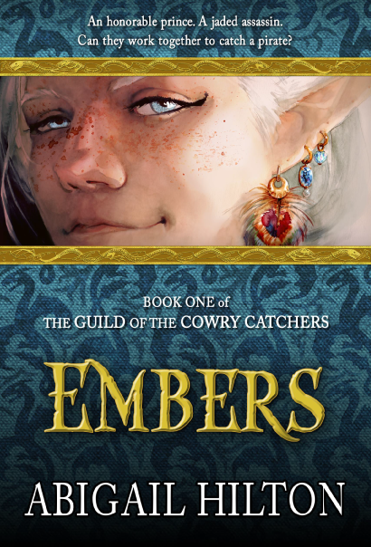 The Guild of the Cowry Catchers, Book 1: Embers, a story of pirates and Panamindorah
